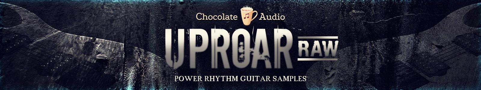 uproar raw by chocolate audio