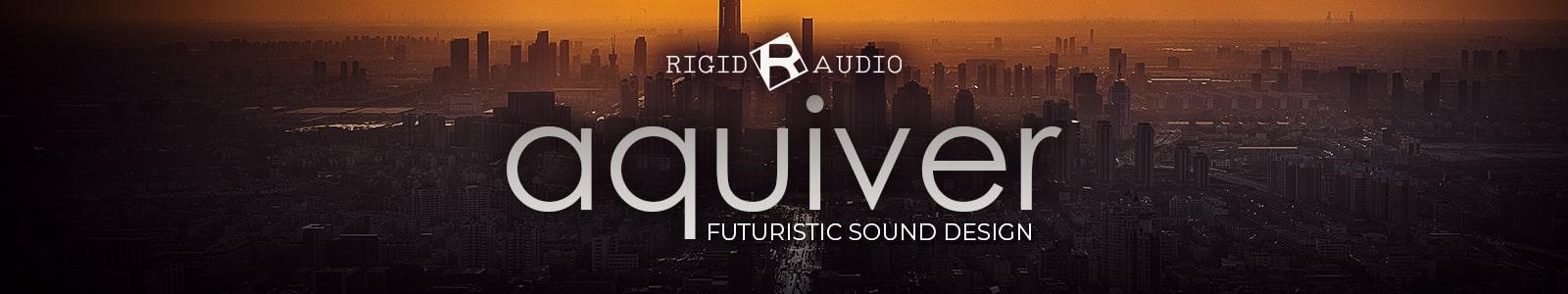 aquiver by rigid audio