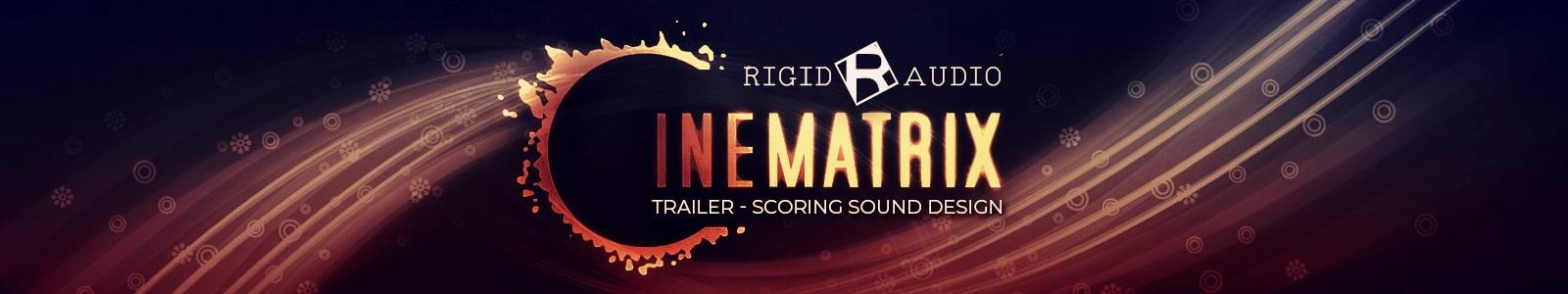 cinematrix by rigid audio