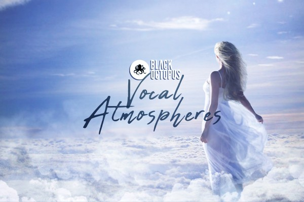Vocal Atmospheres Bundle by Black Octopus Sound
